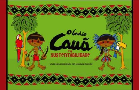 Assista ao musical O Índio Cauã e a Sustentabilidade com 55% de desconto