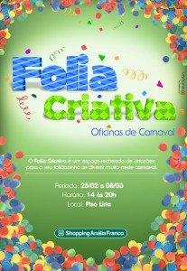 Evento no Shopping Anália Franco faz as crianças entrarem no clima do Carnaval