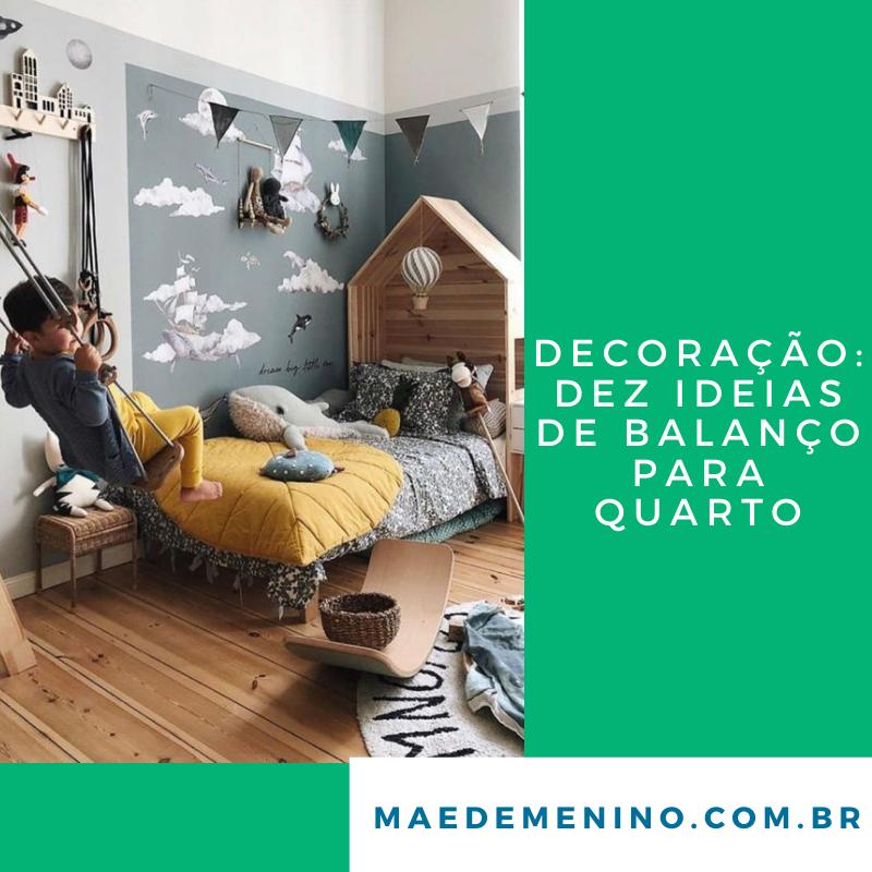 Decoração: dez ideias de balanço para quarto