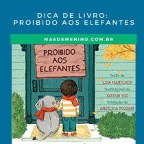Dica de livro: Proibido aos Elefantes