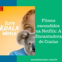 Filmes escondidos na Netflix A Encantadora de Coalas