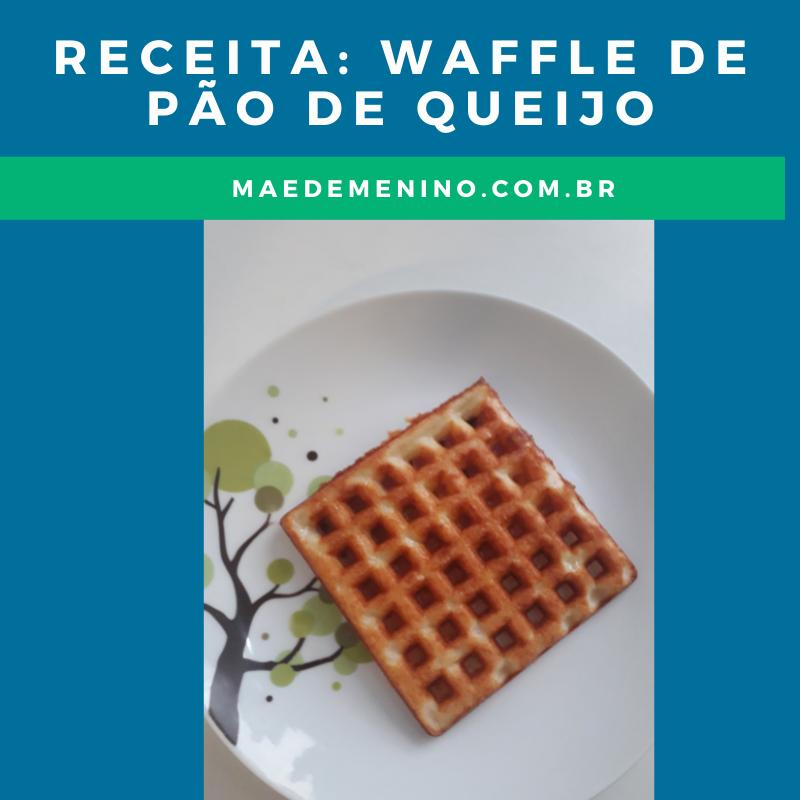 Receita waffle de pão de queijo